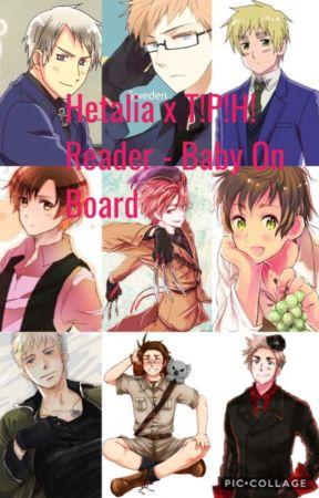Hetalia x T!P!H!Reader - Baby On Board by romanoXrussia