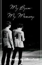 My Byun, My Memory [✔] by EllennPark