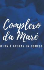 Complexo da Maré[Concluída] by Lariie22