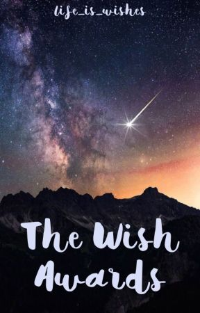 The Wish Awards {OPEN}  by life_is_wishes