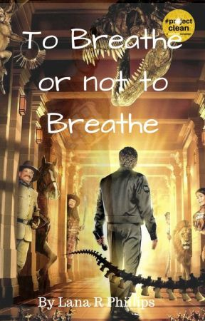 To Breathe or Not to Breathe (Night at the Museum fanfiction) by L1b3ra
