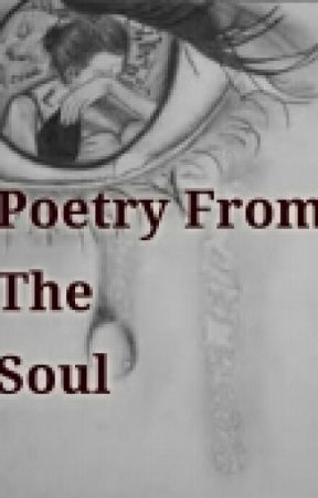 Poetry From The Soul by xTheChildishGirlx