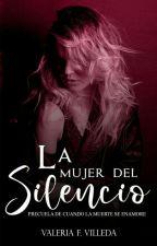 La Mujer Del Silencio by ArumaValeria