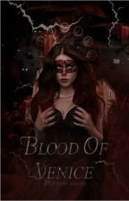Blood of Venice by Xiialka