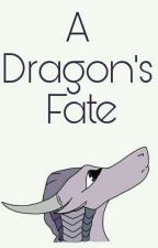 A Dragon's Fate by strawhat_pirate