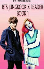 You're Only Mine }Jungkook X Reader{ by HUACEDAVIS