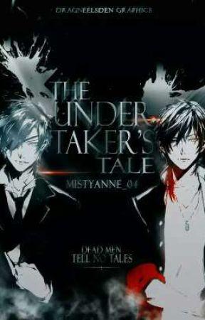The Undertaker's Tale [A Filipino Novel] by MistyAnnE_04