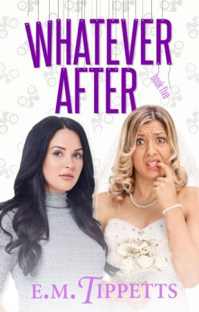 Whatever After (Someone Else's Fairytale #5) by EmilyMahTippetts