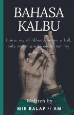 BAHASA KALBU by miebalap