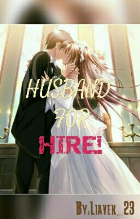 Husband For Hire [On-going] by Liavek_23