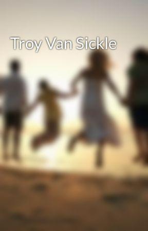 Troy Van Sickle by troyvansickle
