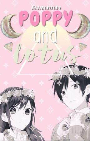 Poppy and Lotus by BonbonLove