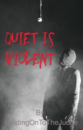 Quiet is Violent  || twenty one pilots  by HoldingOnToTheJudge