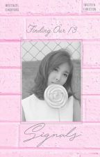 Finding Our 13 Signals || twiceteen by elmohyunq
