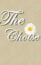 The Choise by Shichi-7