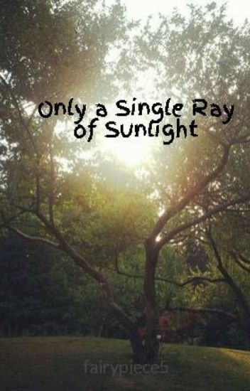 Single Ray Of Sunlight