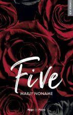 Five ( Autoédition. Sortie le 3 Avril 2018 en numérique ) by Marjy1977