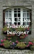 Hati beku Cik Interior Designer by FatinNajihah7