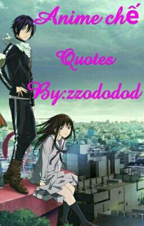 Anime chế , Quoste by Chiridofu_Rika