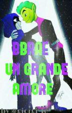 BBRAE un grande amore  by LamogliahdiBane