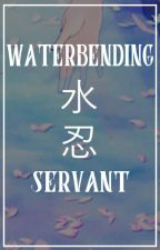 The Waterbending Servant by poivie