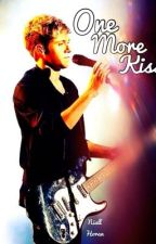 One More Kiss (Niall Horan) by Lukes_Unicorns