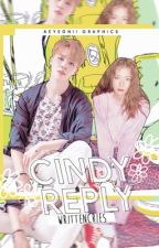 Cindy (Reply Series #3)  by writtencries