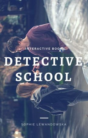 Detective School || Football Interactive by SophieLewandowska28