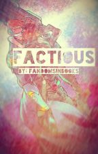 Factious (Overwatch AU-Reaper76) by FandomsInBooks