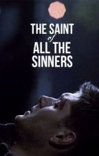 The Saint of all the Sinners {A Dean Winchester Fanfiction} by arachnegirl
