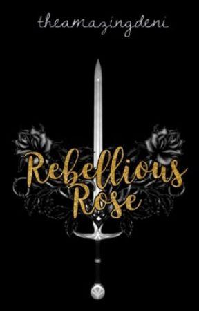 Rebellious Rose by theamazingdeni