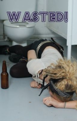 Wasted!