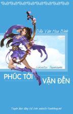 [ XK - Võng du - Tinh Tế ] Phúc Tới Vận Đến - Hoàn by nunhihong_official