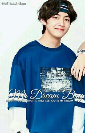 mr dream boy   kim taehyung ✔ by TODOROKEE