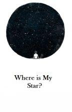 Where is My Star? by miikrospora