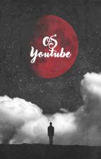 OS Youtube by Lauryne1225