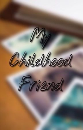 My Childhood Friend by tctxvsg