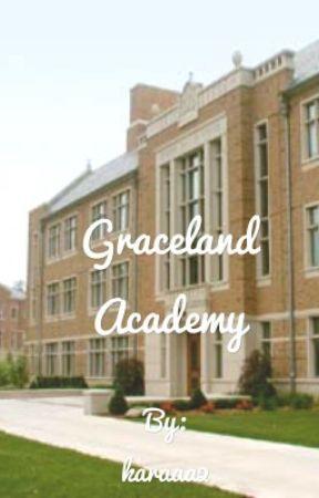 Graceland Academy  by karaaa2
