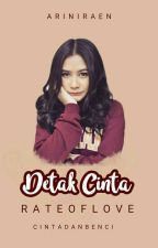 Detak Cinta[RATE OF LOVE] by ariniraen