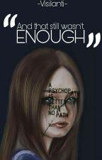 Enough [Hiatus] by Visilanti