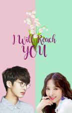 [Fanfiksi] I WILL REACH YOU (WJSN Bona x MONSTA X Hyungwon) by wujucherry