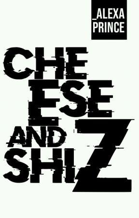 Cheese & shiz by -CrazyInnocence-