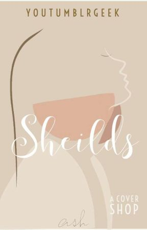 Shields [closed] by youtumblrgeek