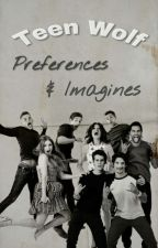 Teen Wolf Preferences & Imagines [HUN]  by ashbrxwn