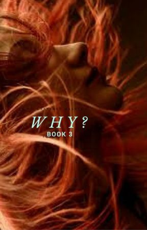 Why? {Third book in the I am Who? Series} by FredWeasleyxo