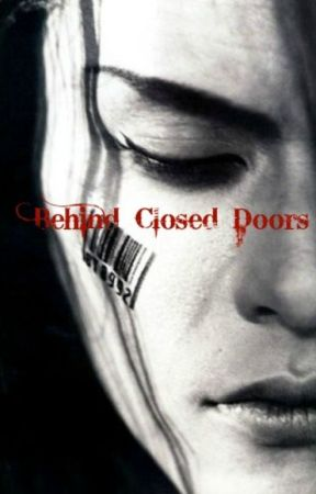 Behind Closed Doors ( A Short Story) by VisualKei4Life