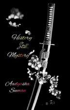 History - Still Mystery by CocoaButterAndMocha