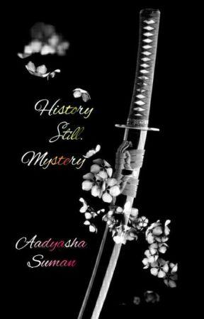 History - Still Mystery by Aadyashsd