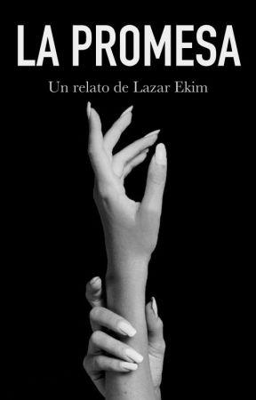 La Promesa by lazar_ekim19