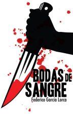 "Resumen de ""Bodas de Sangre"" by Danahealexandra"
